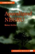 Mai multe detalii despre Apocalipsul negru: meteo thriller ...
