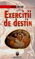 Mai multe detalii despre Exercitii de destin ...