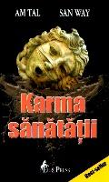 Mai multe detalii despre Karma sanatatii: cheia succesului ...