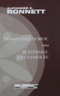 Mai multe detalii despre Neam fara noroc sau blestemul lui Zamolxe ...