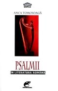 Mai multe detalii despre Psalmii in literatura romana (moderna si postmoderna) ...