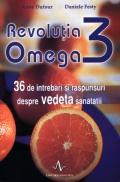 Mai multe detalii despre Revolutia omega 3 ...