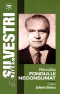 Mai multe detalii despre Revolta fondului neconsumat: cazul Zaharia Stancu ...