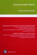 Mai multe detalii despre Studii de drept privat - Drepturile fundamentale ale omului si dreptul privat. Dreptul european al contractelor ...