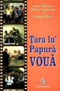 Mai multe detalii despre Țara lu' Papura Voua ...