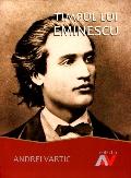 Mai multe detalii despre Timpul lui Eminescu ...