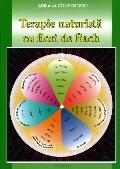 Mai multe detalii despre Terapie naturista cu flori de Bach ...