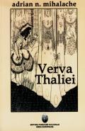 Mai multe detalii despre Verva Thaliei ...