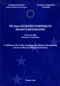 Mai multe detalii despre Journees juridiques franco-roumaine: 12-eme edition ...