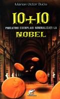 Mai multe detalii despre 10 + 10 prozatori exemplari nominalizati la Nobel ...