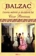 Mai multe detalii despre Istoria maririi si decaderii lui Cezar Birotteau ...