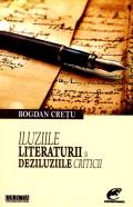 Mai multe detalii despre Iluziile literaturii si deziluziile criticii ...