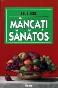 Mai multe detalii despre Mancati sanatos ...