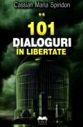 Mai multe detalii despre 101 dialoguri in libertate - volumul 2 ...