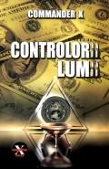 Mai multe detalii despre Controlorii lumii ...