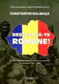 Mai multe detalii despre Desteapta-te romane! Actiuni: nationale, sociale, economice si politice din perioada 1859 - 2008 ...