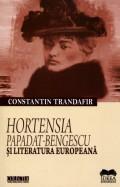 Mai multe detalii despre Hortensia Papadat-Bengescu si literatura europeana ...