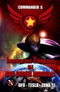 Mai multe detalii despre Incredibilele tehnologii ale noii ordini mondiale: UFO - TESLA - Zona 51 ...
