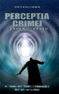 Mai multe detalii despre Perceptia crimei ...