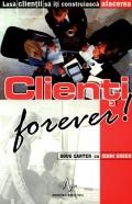 Mai multe detalii despre Clienti forever ...