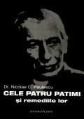Mai multe detalii despre Cele patru patimi si remediile lor: filosofie fiziologica ...