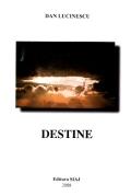 Mai multe detalii despre Destine ...
