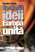Mai multe detalii despre Evolutia ideii de Europa unita ...