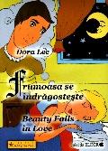 Mai multe detalii despre Frumoasa se indragosteste - Beauty Falls in Love ...