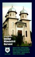 Mai multe detalii despre Ghidul Manastirii Dervent ...