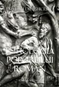 Mai multe detalii despre Din Psihologia poporului roman: introducere ...