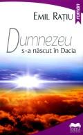 Mai multe detalii despre Dumnezeu s-a nascut in Dacia ...
