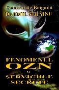 Mai multe detalii despre Fenomenul OZN si serviciile secrete ...