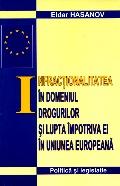 Mai multe detalii despre Infractionalitatea in domeniul drogurilor si lupta impotriva ei in Uniunea Europeana ...