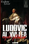 Mai multe detalii despre Ludovic al XVI-lea ...