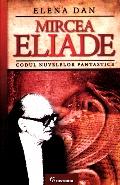 Mai multe detalii despre Mircea Eliade. Codul nuvelelor fantastice ...