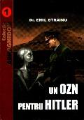 Mai multe detalii despre Un OZN pentru Hitler ...