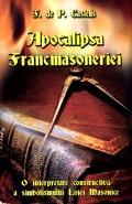 Mai multe detalii despre Apocalipsa francmasoneriei: o interpretare constructiva a simbolismului Lojei Masonice ...