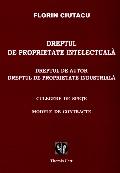 Mai multe detalii despre Dreptul de proprietate intelectuala. Dreptul de autor. Dreptul de proprietate industriala. Culegere de spete. Modele de contracte ...