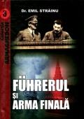 Mai multe detalii despre FA�hrerul si arma finala ...