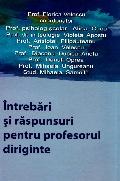 Mai multe detalii despre Intrebari si raspunsuri pentru profesorul diriginte ...
