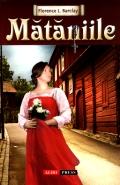 Mai multe detalii despre Mataniile ...