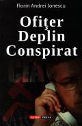 Mai multe detalii despre Ofiter deplin conspirat ...