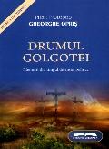 Mai multe detalii despre Drumul Golgotei ...
