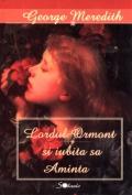 Mai multe detalii despre Lordul Ormont si iubita sa Aminta ...