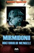 Mai multe detalii despre Mirmidonii doctorului Mengele ...