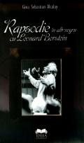 Mai multe detalii despre Rapsodie in alb-negru cu Leonard Bernstein ...