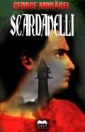 Mai multe detalii despre Scardanelli in turn (o simfonie nevrotica in transe poetice) ...