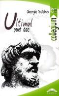 Mai multe detalii despre Ultimul poet dac ...