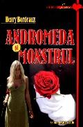 Mai multe detalii despre Andromeda si monstrul ...