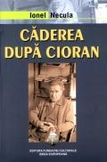 Mai multe detalii despre Caderea dupa Cioran ...